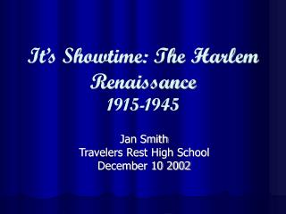 It's Showtime: The Harlem Renaissance 1915-1945