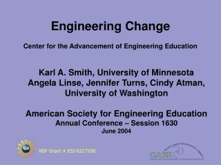 Engineering Change Center for the Advancement of Engineering Education