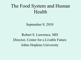 The Food System and Human Health