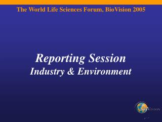 The World Life Sciences Forum, BioVision 2005
