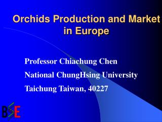 Orchids Production and Market in Europe