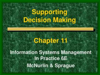 Supporting  Decision Making