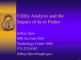 Utility Analysis and the Impact of In re Fisher