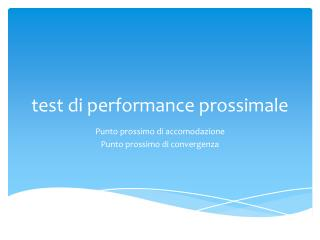 test di performance prossimale