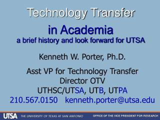 Technology Transfer in Academia a brief history and look forward for UTSA