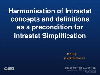 Harmonisation of Intrastat concepts and definitions as a precondition for Intrastat Simplification