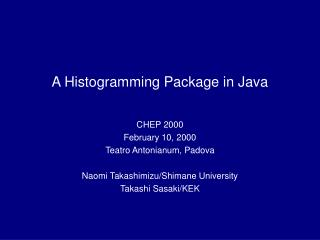 A Histogramming Package in Java