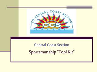 "Central Coast Section Sportsmanship ""Tool Kit"""