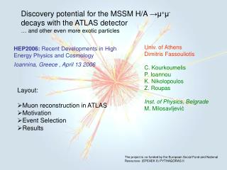 Discovery potential for the MSSM H/A  →μ + μ - decays with the ATLAS detector