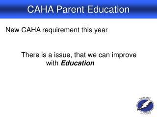 CAHA Parent Education