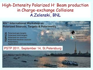 High-Intensity Polarized H -  Beam production in Charge-exchange Collisions A.Zelenski, BNL