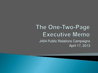 The One-Two-Page  Executive Memo