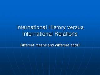 International History versus  International Relations