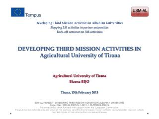 DEVELOPING THIRD MISSION ACTIVITIES IN  Agricultural University of Tirana