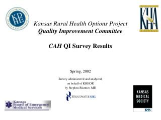 Kansas Rural Health Options Project  Quality Improvement Committee CAH  QI Survey Results