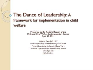 The Dance of Leadership:  A framework for implementation in child welfare