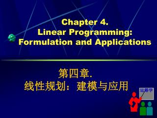 Chapter 4.  Linear Programming: Formulation and Applications