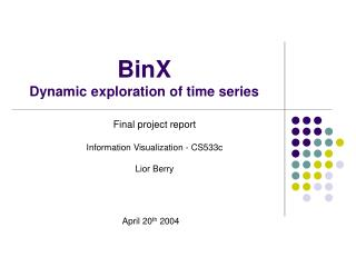 BinX  Dynamic exploration of time series