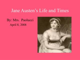 Jane Austen's Life and Times