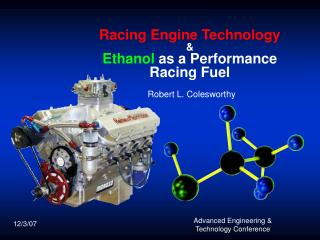 Racing Engine Technology & Ethanol  as a Performance Racing Fuel