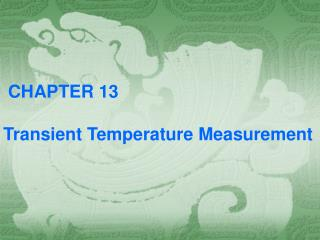 CHAPTER 13 Transient Temperature Measurement