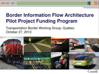 Border Information Flow Architecture Pilot Project Funding Program