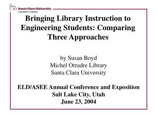 Bringing Library Instruction to Engineering Students: Comparing Three Approaches
