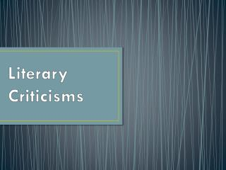 Literary Criticisms
