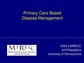 Primary Care Based  Disease Management