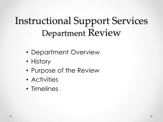 Instructional Support Services Department  Review