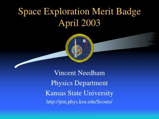Space Exploration Merit Badge April 2003