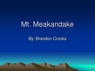 Mt. Meakandake