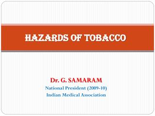 H azards of Tobacco