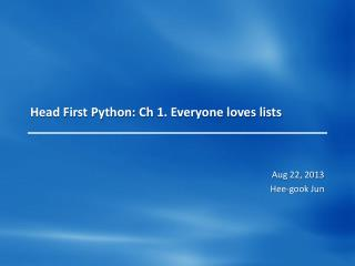 Head First Python:  Ch  1. Everyone loves lists