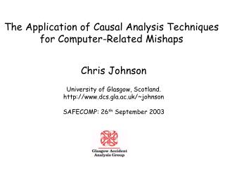 The Application of Causal Analysis Techniques for Computer-Related Mishaps