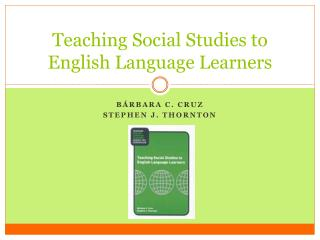 Teaching Social Studies to English Language Learners
