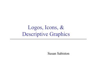 Logos, Icons, &  Descriptive Graphics