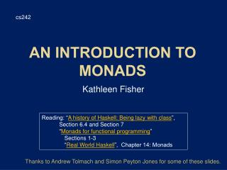 An Introduction to  Monads