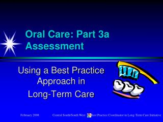 Oral Care: Part 3a    Assessment