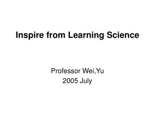 Inspire from Learning Science