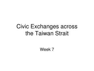 Civic Exchanges across  the Taiwan Strait