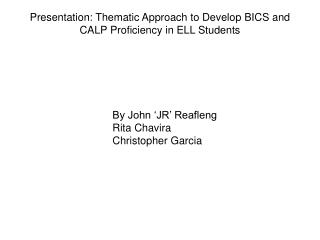 Presentation: Thematic Approach to Develop BICS and CALP Proficiency in ELL Students