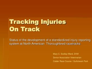 Tracking Injuries  On Track