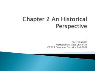 Chapter 2 An Historical Perspective