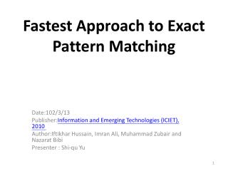 Fastest Approach to Exact Pattern Matching