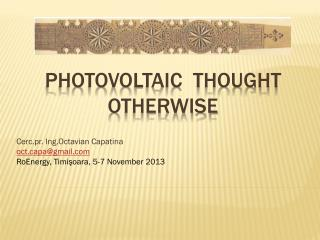 PHOTOVOLTAIC  THOUGHT OTHERWISE