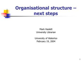 Organisational structure   next steps