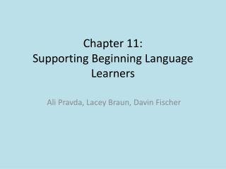 Chapter 11: Supporting Beginning Language Learners