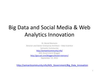 Big Data and Social Media & Web Analytics Innovation