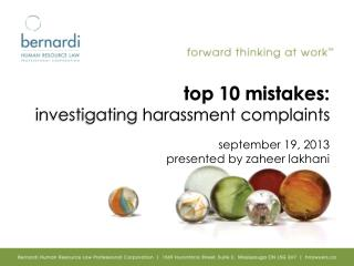 top 10 mistakes:  investigating harassment complaints